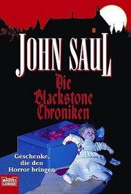 Die Blackstone Chroniken. Geschenke, die den Horror bringen.