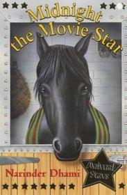Midnight the Movie Star (Animal Stars S.)