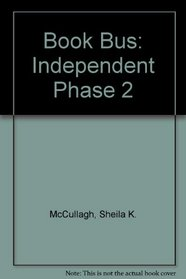 Book Bus: Independent Phase 2 (Book Bus - Independent Phase)