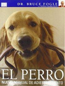 El perro: nuevo manual de adiestramiento (Spanish Edition)