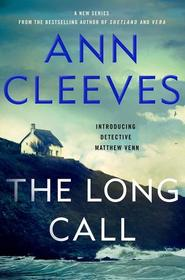 The Long Call (Two Rivers, Bk 1)