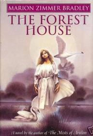 The Forest House (Avalon, Bk 2)