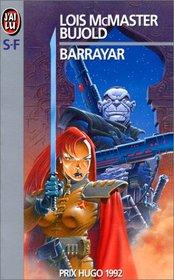 Barrayar (Cordelia Naismith, Bk 2) (French Edition)