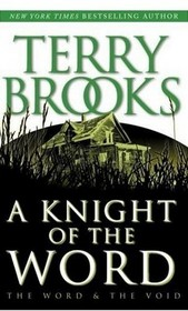 A Knight of the Word (Word and Void, Bk 2)