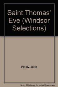Saint Thomas' Eve (Windsor Selections)