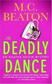 The Deadly Dance (Agatha Raisin, Bk 15)