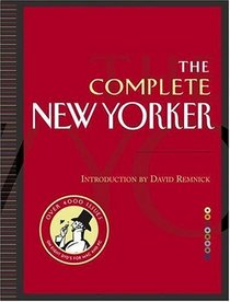 The Complete New Yorker : Eighty Years of the Nation's Greatest Magazine