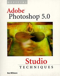 Official Adobe(R) Photoshop(R) 5.0 Studio Techniques
