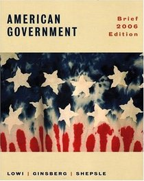 American Government: Freedom and Power, Brief 2006 Edition