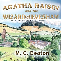 Agatha Raisin and the Wizard of Evesham (Agatha Raisin Mysteries, Book 8) (Agatha Raisin Mysteries (Audio))