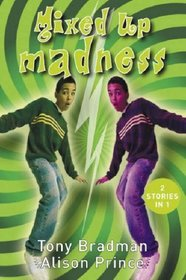 Mixed Up Madness:
