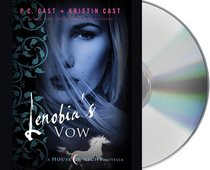 Lenobia's Vow: A House of Night Novella (House of Night Novellas)