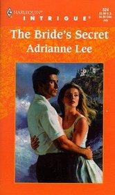 Bride's Secret (Harlequin Intrigue, No. 524)