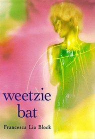 Weetzie Bat (Charlotte Zolotow Book)
