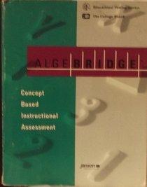 Algebridge Concept Based Instructional Assessment