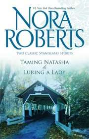 Taming Natasha & Luring A Lady (Silhouette Special Edition)