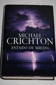 Estado De Miedo/ State of Fear (Spanish Edition)