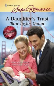 A Daughter's Trust (Harlequin Superromance)