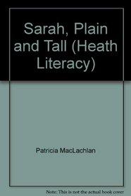 Sarah, Plain and Tall (Heath Literacy)