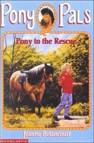 Pony to the Rescue #5 (Pony Pals (Hardcover))