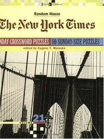 New York Times Sunday Crossword Puzzles, Volume 21 (The New York Times)