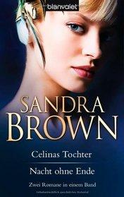 Celinas Tochter / Nacht ohne Ende: Zwei Romane in einem Band