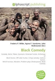 Black Comedy Comedy Satire Taboo Synonym American Humor Anthology