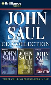 John Saul CD Collection 2: Punish the Sinners, When the Wind Blows, The Unwanted