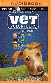 Vet Volunteers Books 10-12: Time to Fly, Masks, End of the Race (Vet Volunteers Series)