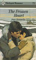 The Frozen Heart (Harlequin Romance, No 2654)