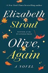 Olive, Again: A Novel