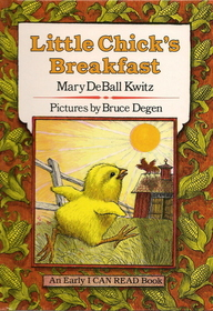 Little Chick's Breakfast (Early I Can Read)