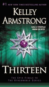 Thirteen (Otherworld, Bk 13)