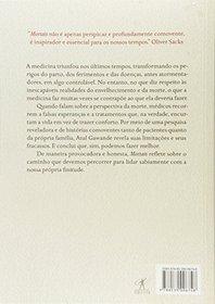 Mortais. N�s, a Medicina e o que Realmente Importa no Final (Em Portuguese do Brasil)
