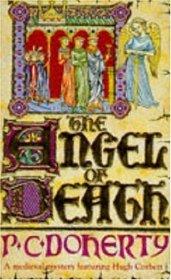 The Angel of Death (Hugh Corbett, Bk 4)