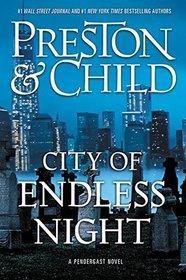 City of Endless Night (Agent Pendergast, Bk 17)
