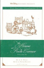 The House At Pooh Corner: Volume II
