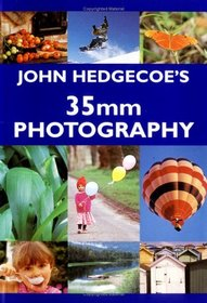 John Hedgecoe's Guide To 35mm Photography