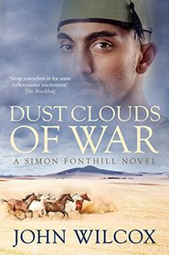 Dust Clouds of War (The Simon Fonthill Series)