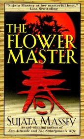The Flower Master (Rei Shimura, Bk 3)