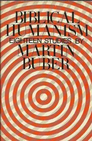 BIBLICAL HUMANISM: EIGHTEEN STUDIES.