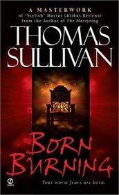 Born Burning