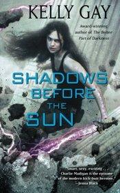 Shadows Before the Sun (Charlie Madigan)