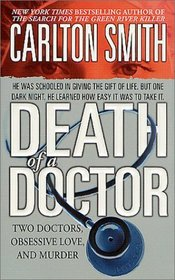 Death of a Doctor (St. Martin's True Crime Library)
