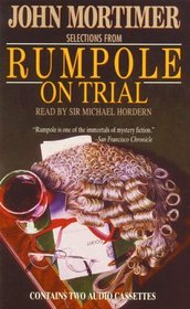 Rumpole on Trial: Selections (Rumpole)