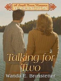 Washington: Talking for Two (Heartsong Novella in Large Print)