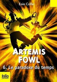 Artemis Fowl 6 : Le paradoxe du temps (French Edition)