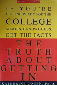 The Truth about Getting In