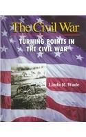 Turning Points in the Civil War (Civil War)