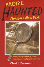 More Haunted Northern New York